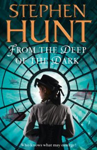 "The cover from ""The Deep of the Dark"" by Stephen Hunt"